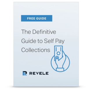 The Definitive Guide to Self Pay Collections