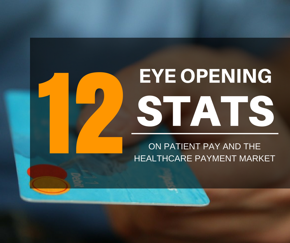 12 Eye-Opening Patient Payment Statistics You Should Know